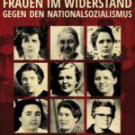 """8.4.: Fahrt zur Ausstellung """"Frauen im Widerstand"""" mit der VVN"""